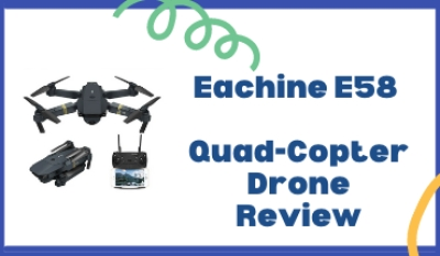 Eachine E58 Quad-Copter Drone Review